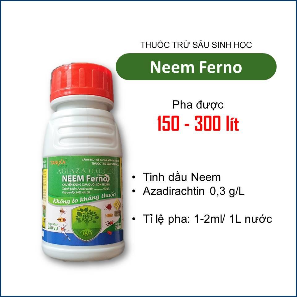 Neem Ferno - Thuốc sinh học diệt trừ côn trùng (Sâu, bọ,...) cho cây trồng