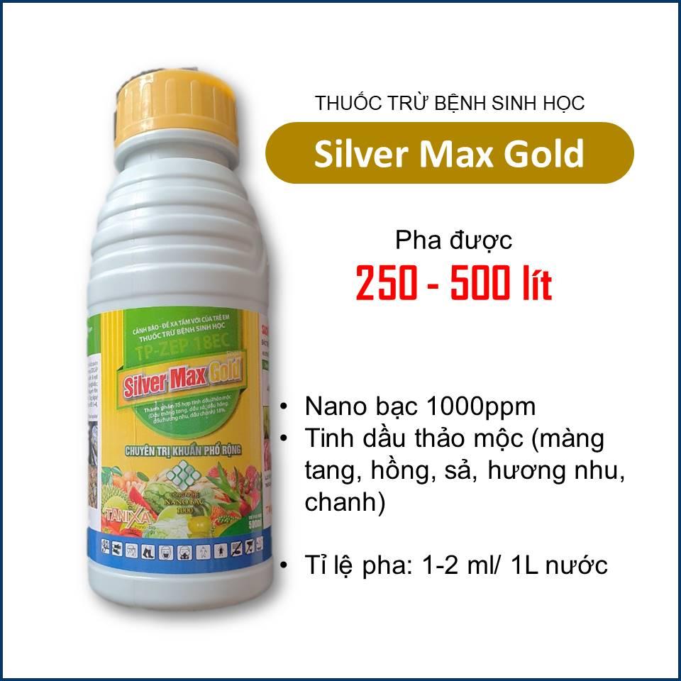 Silver Max Gold - Thuốc sinh học diệt khuẩn cây trồng
